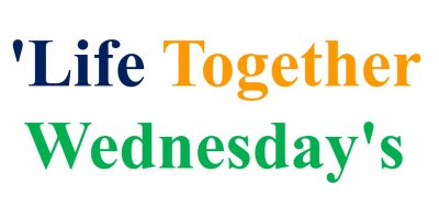 Life Together Wednesdays